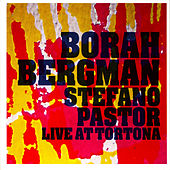 Live at Tortona by Borah Bergman