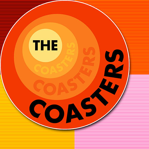 Play & Download The Coasters by The Coasters | Napster