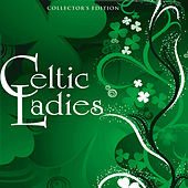 Play & Download Celtic Ladies by Various Artists | Napster