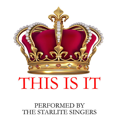 Play & Download This Is It by The Starlite Singers | Napster