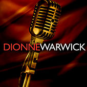 Play & Download Dionne Warwick by Dionne Warwick | Napster