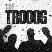 Play & Download The Troggs by The Troggs | Napster
