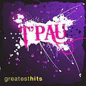 Play & Download T'Pau - Greatest Hits by T'Pau | Napster