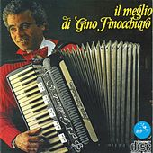 Play & Download Il meglio di Gino Finocchiaro by Gino Finocchiaro | Napster