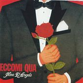 Play & Download Eccomi qua by Nino D'Angelo | Napster