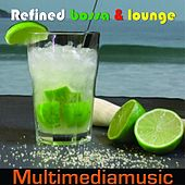Play & Download Refined Bossa and Lounge by Various Artists | Napster