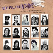 Play & Download Berlin Insane I by Various Artists | Napster
