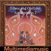 Play & Download Ethnic and Chill Out Atmospheres, Vol. 2 by Various Artists | Napster
