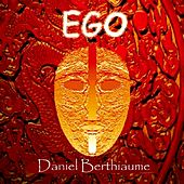 Play & Download Ego by Daniel Berthiaume | Napster