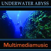 Play & Download Underwater Abyss by Various Artists | Napster