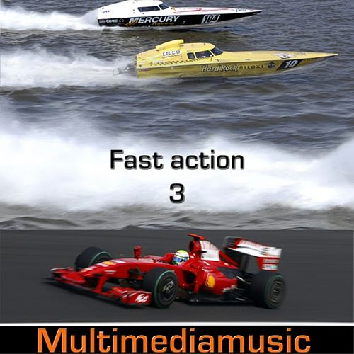 Play & Download Fast Action, Vol. 3 by Various Artists | Napster