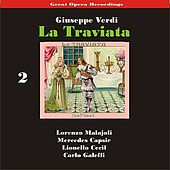 Play & Download Great Opera Recordings / Verdi: La Traviata [1933], Volume 2 by La Scala Chorus and Orchestra | Napster