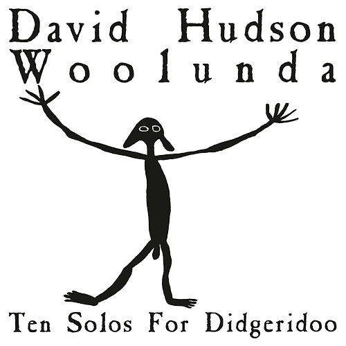 Play & Download Woolunda by David Hudson | Napster