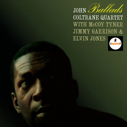 Play & Download Ballads by John Coltrane | Napster
