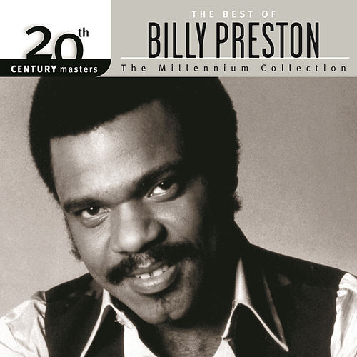 Play & Download 20th Century Masters: The Millennium Collection... by Billy Preston | Napster