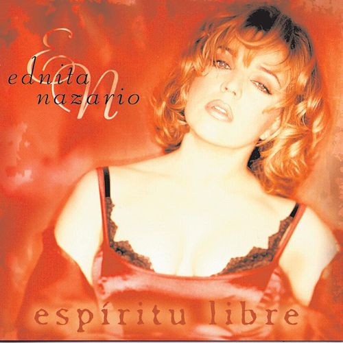 Play & Download Espiritu Libre by Ednita Nazario | Napster