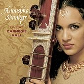 Play & Download Live at Carnegie Hall by Anoushka Shankar | Napster