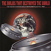 Banjos That Destroyed the World by Various Artists