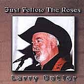 Play & Download Just Follow The Roses by Larry Butler | Napster