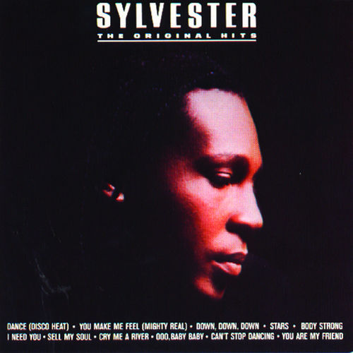 Play & Download The Original Hits by Sylvester | Napster