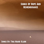 Play & Download Songs Of Hope And Remembrance by Various Artists | Napster