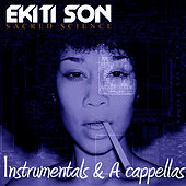 Sacred Science (Instrumentals & A Cappellas) by Ekiti Son