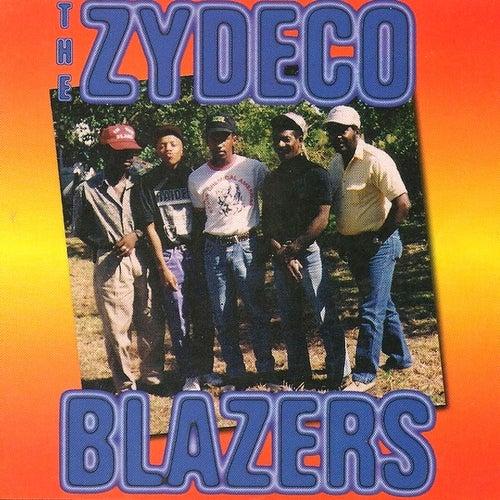 Play & Download The Zydeco Blazers by Zydeco Blazers | Napster