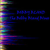 The Bobby Bland Blues von Bobby Blue Bland