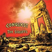 Conquest by The Scruffs