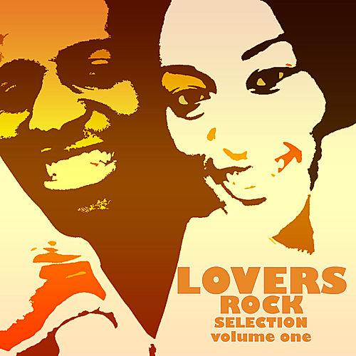 Lovers Rock Selection Volume 1 by Various Artists