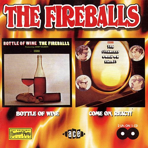 Bottle Of Wine/Come On, React! by The Fireballs