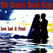 Loves Lost & Found by Country Dance Kings