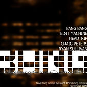 Gimme The Night - Single by Bang Bang
