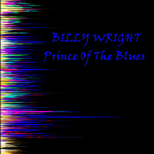 Play & Download Prince Of The Blues by Billy Wright | Napster