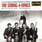 Play & Download Wheels by The String-A-Longs | Napster