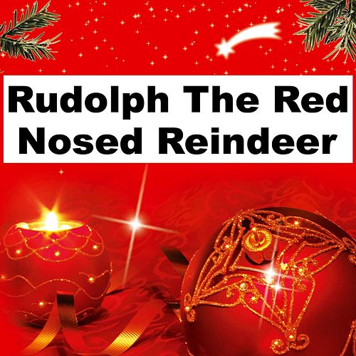 Play & Download Rudolph The Red Nosed Reindeer by White Christmas All-stars | Napster