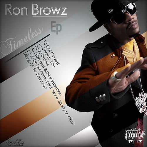 Timeless EP von Ron Browz