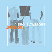 Play & Download Emo is Awesome Emo is Evil by Various Artists | Napster
