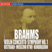 Play & Download Brahms: Violin Concerto, Op. 77 - Symphony No. 1 by Kyril Kondrashin | Napster
