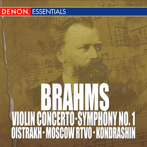 Brahms: Violin Concerto, Op. 77 - Symphony No. 1 by Kyril Kondrashin