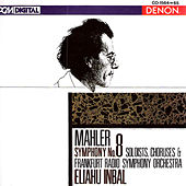 Mahler: Symphony No. 8 by Frankfurt Radio Symphony Orchestra