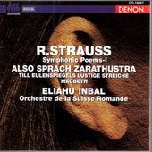 Play & Download Richard Strauss: Also Sprach Zarathustra, Op.30, Till Eulenspiegels Lustige Streiche, Op.28 & Macbeth, Op.23 by Orchestre de la Suisse Romande | Napster