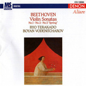 Play & Download Ludwig Van Beethoven: Violin Sonatas, No. 1 - No. 3 - No. 5