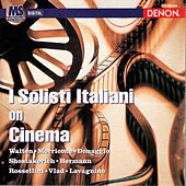 I Solisti Italiani On Cinema by I Solisti Italiani