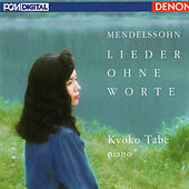 Play & Download Mendelssohn: Lieder Ohne Worte by Kyoko Tabe | Napster