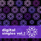 Play & Download Digital Singles Vol.2 by Various Artists | Napster
