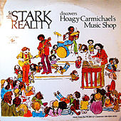 Play & Download The Stark Reality Discover Hoagy Carmichael's Music Shop by Stark Reality | Napster