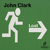 Play & Download Lost by John Clark | Napster