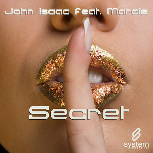 Secret (feat. Marcie) by John Isaac