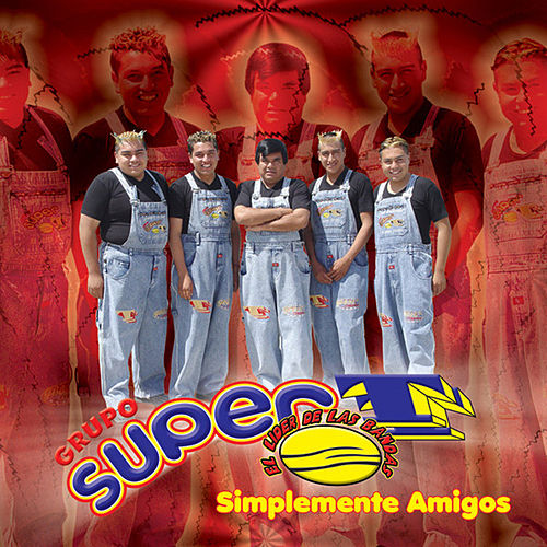 Play & Download Simplemente Amigos by Grupo Super T | Napster